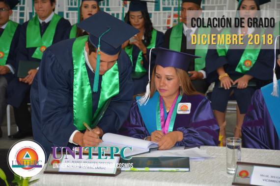 COLACIÓN DE GRADO DICIEMBRE - 2018 UNIVERSIDAD TÉCNICA PRIVADA COSMOS UNITEPC BOLIVIA